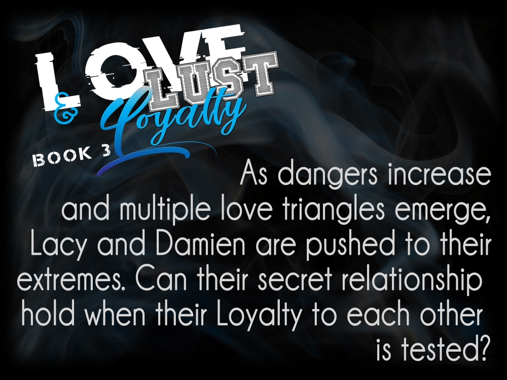 love lust and loyalty TEASER